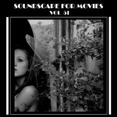 Soundscapes For Movies, Vol. 51