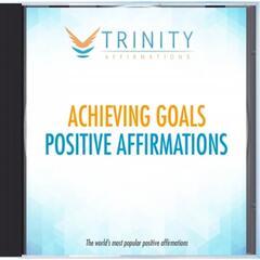 Achieving Goals Affirmations