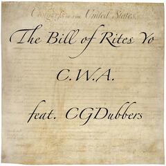 The Bill of Rites Yo (feat. CGDubbers)