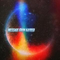 Message from Kayoso