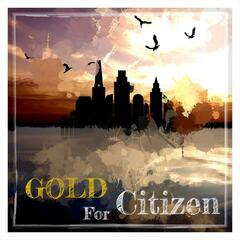 Gold For Citizen