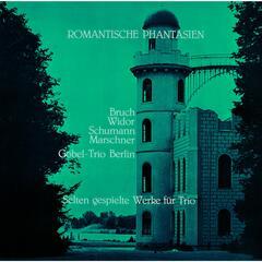 Romantische Phantasien, Trios von Bruch - Widor - Schumann - Marschner