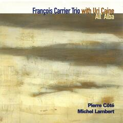 All' Alba (with Uri Caine, Pierre Côté & Michel Lambert)