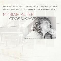 Crossways (feat. Luciano Biondini, John Ruocco, Michel Massot, Michel Bisceglia, Nic Thys & Lander Gyselinck)