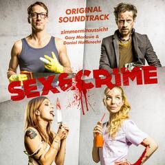 Sex & Crime (Original Motion Picture Soundtrack)