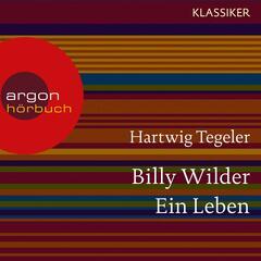 Billy Wilder - Ein Leben (Feature)