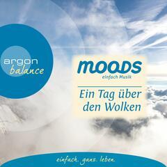 Balance Moods - Ein Tag über den Wolken