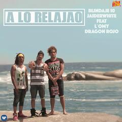 A lo relajao (feat. L'Omy y Dragón Rojo)