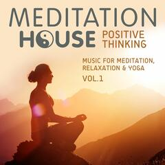 Positive Thinking, Vol. 1 - Music for Meditation, Relaxation & Yoga