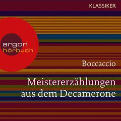 Meistererzählungen aus dem Decamerone (Ungekürzte Lesung)