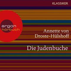 Die Judenbuche (Ungekürzte Lesung)