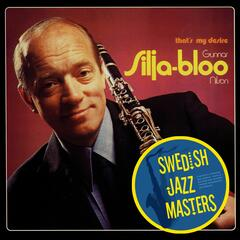 Swedish Jazz Masters: That's My Desire