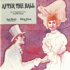 """After The Ball Plus Highlights From """"Vaudeville"""""""