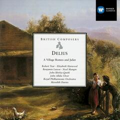 Delius A Village Romeo and Juliet