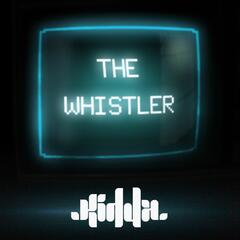 The Whistler (Remixes)