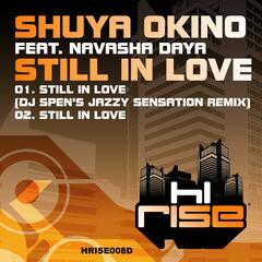 Still In Love (feat. Navasha Daya)