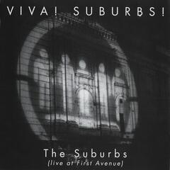 Viva! Suburbs! [Live At First Avenue]