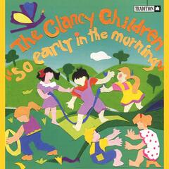 So Early In The Morning: Irish Children's Songs  Rhymes  And Games
