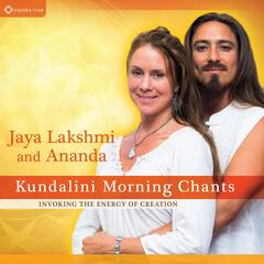 Kundalini Morning Chants - Invoking the Energy of Creation