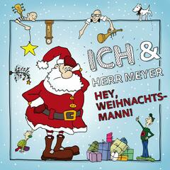 Hey Weihnachtsmann