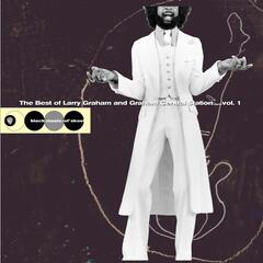 The Best Of Larry Graham and Graham Central Station... Vol. 1