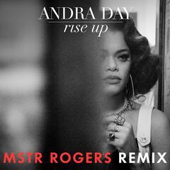 Rise Up (MSTR ROGERS Remix)