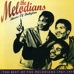 Rivers of Babylon: The Best of The Melodians 1967-1973