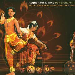 Pondichery Ii - Danse, Musique Et Percussions De L'inde