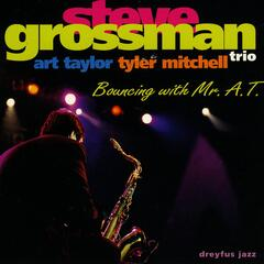 Bouncing with Mr. A.T. (feat. Art Taylor & Tyler Mitchell) [Live]