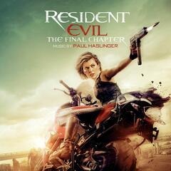 Resident Evil: The Final Chapter (Original Soundtrack Album)