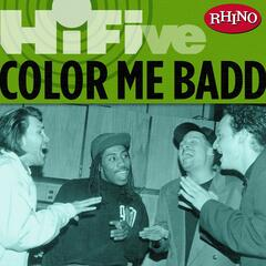 Rhino Hi-Five: Color Me Badd