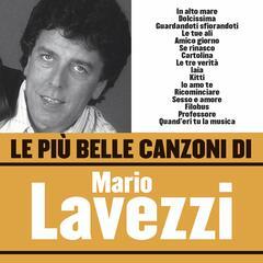 Le più belle canzoni di Mario Lavezzi