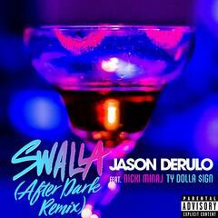 Swalla (feat. Nicki Minaj & Ty Dolla $ign) [After Dark Remix]