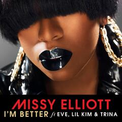 I'm Better (feat. Eve, Lil Kim & Trina)