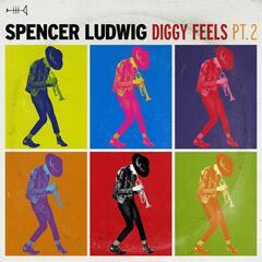 Diggy Feels, Pt. 2 (Remixes)