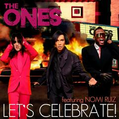 Let's Celebrate (feat. Nomi Ruiz) [Remixes]
