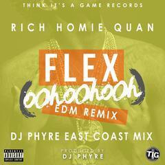 Flex (Ooh, Ooh, Ooh) [DJ Phyre Remix]