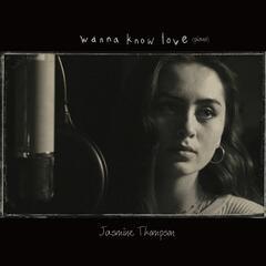 Wanna Know Love (Piano Version)