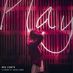 Red Lights (feat. Natali Noor)