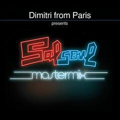 Be Mine Tonight (Dimitri from Paris DJ Friendly Classic Re-Edit) (2017 - Remaster)