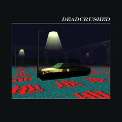 Deadcrushed