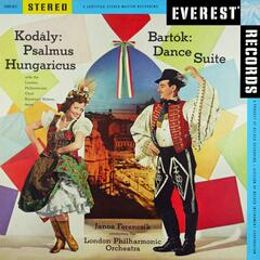 Kodály: Psalmus Hungaricus - Bartók: Dance Suite (Transferred from the Original Everest Records Master Tapes)