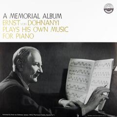 A Memorial Album: Ernst von Dohnányi Plays His Own Music for Piano (Transferred from the Original Everest Records Master Tapes)