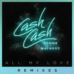 All My Love (feat. Conor Maynard) [Remixes]
