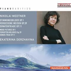 Piano Rarities: Nicolai Medtner
