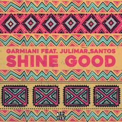 Shine Good (feat. Julimar Santos)