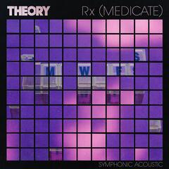 Rx (Medicate) [Symphonic Acoustic]