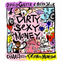 Dirty Sexy Money (feat. Charli XCX & French Montana)