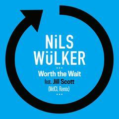 Worth The Wait (feat. Jill Scott) [MdCL Remix]