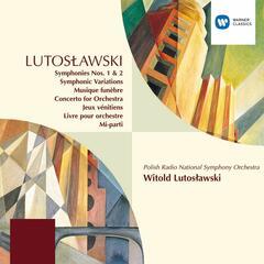 Lutoslawski: Symphony No.1/Symphonic Variations etc.